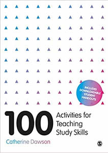 100 Activities for Teaching Study Skills including critical thinking, academic reading and writing