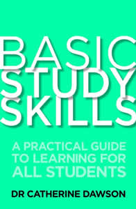 Basic Study Skills provides advice about building confidence, reading skills and writing skills