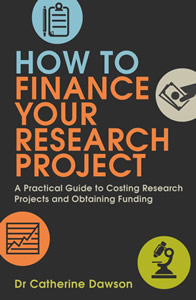 How to Finance your Research Project including European grants, UK funding and private finance